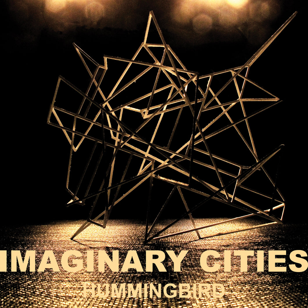 Imaginary Cities - Hummingbird 7