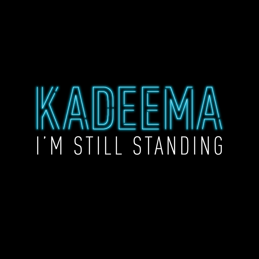 Kadeema - I'm Still Standing (digital download)