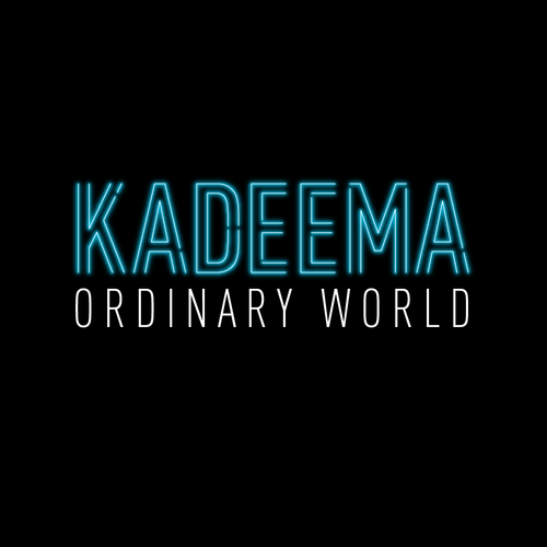 Kadeema - Ordinary World (digital download)