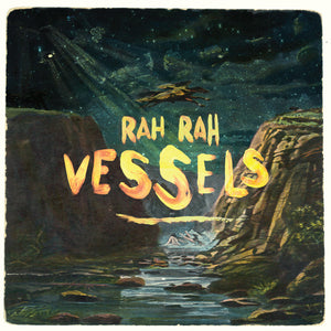 Rah Rah - Vessels CD