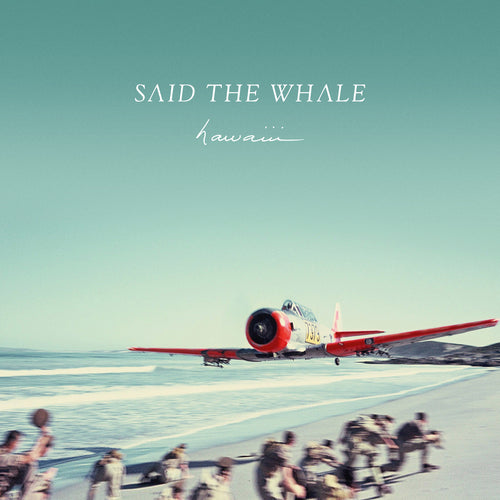 Said The Whale - hawaiii CD