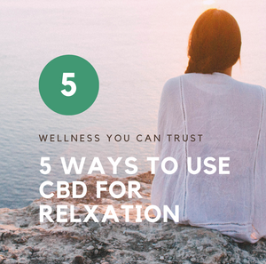 5 ways to use CBD for relaxation
