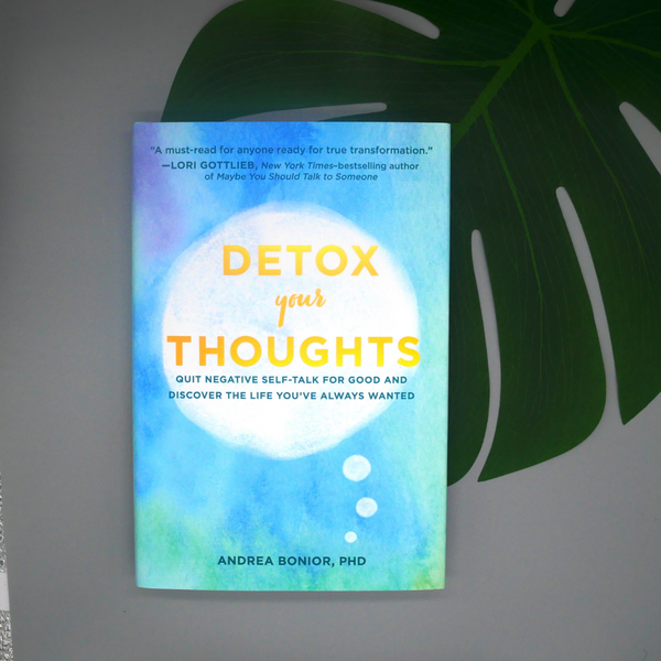 Detox Your Thoughts | Quit Negative Self-talk and Discover the Life You've Always Wanted | Book
