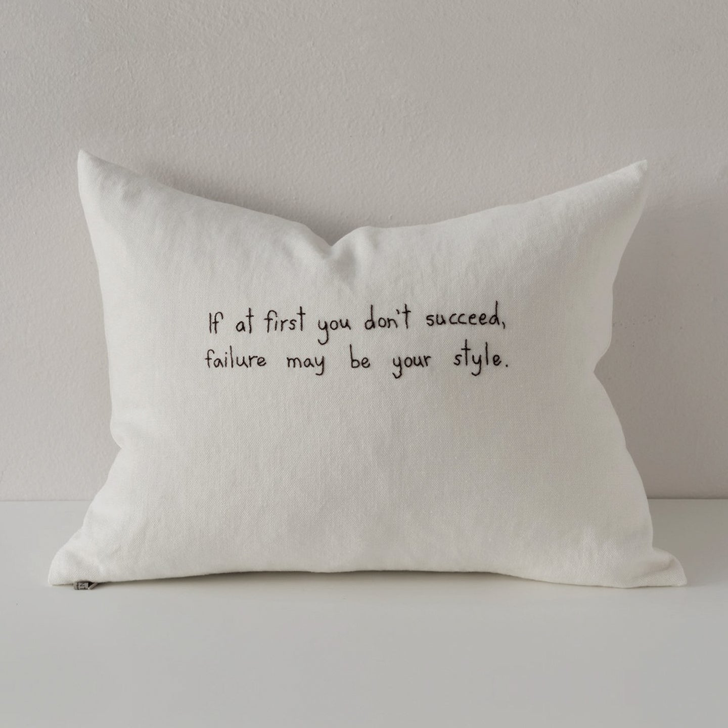 "Text Collection, Embroidered Pillow. Quentin Crisp, ""If at first you don't succeed..."""