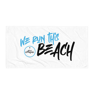 """We Run This Beach"" Towel"