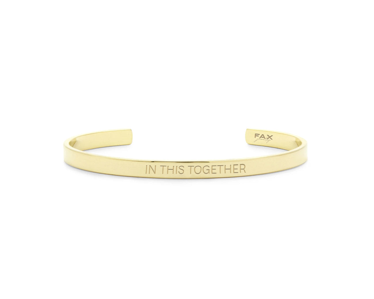 FAX Jewlery | In This Together Cuff Bracelet | 18K Gold Plated Stainless Steel | COVID-19 Fundraiser