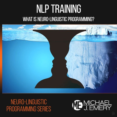 NLP Training Series Part 1 - What is Neuro-Linguistic Programming