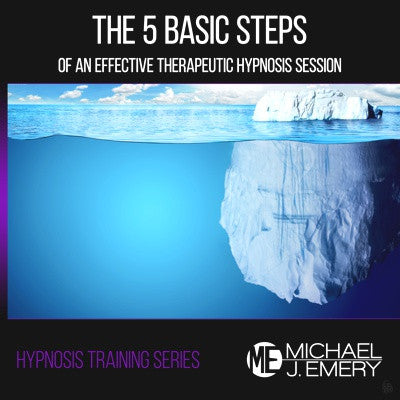 Hypnosis Training Part 2: The 5 Basic Steps of An Effective Therapeutic Hypnosis Session
