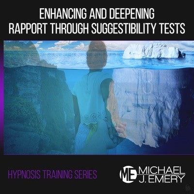 Hypnosis Training Part 3: Enhancing and Deepening Rapport Through Suggestibility Tests