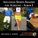 Advanced Sports Imagery for Athletes - Applied Sports Psychology for Peak Athletic Performance