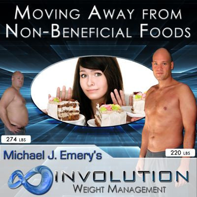 Moving Away from Non-Beneficial Foods