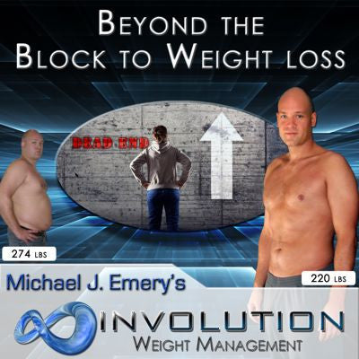 Beyond the Block to Weight Loss