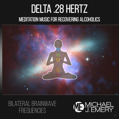 Delta .28 Hertz - Meditation Music for Recovering Alcoholics