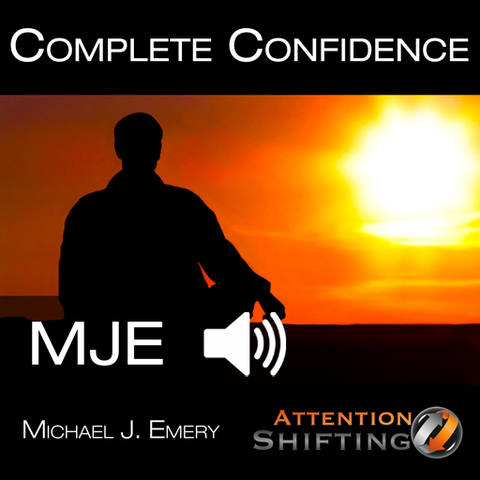 Complete Confidence - Hypnosis Audio Program