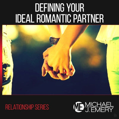 Defining Your Ideal Romantic Partner