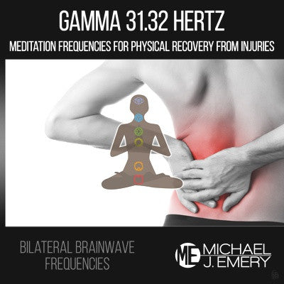 Gamma 31.32 Hertz - Meditation Frequencies for Physical Recovery from Injuries