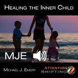 Healing the Inner Child - NLP mp3 and Self Hypnosis mp3 Audio Program