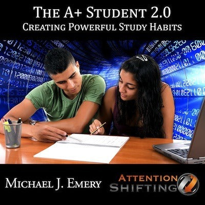 A Plus Student 2.0 - Creating Powerful Study Habits with NLP