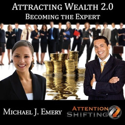 Attracting Wealth 2.0 - Becoming the Expert with Self Hypnosis