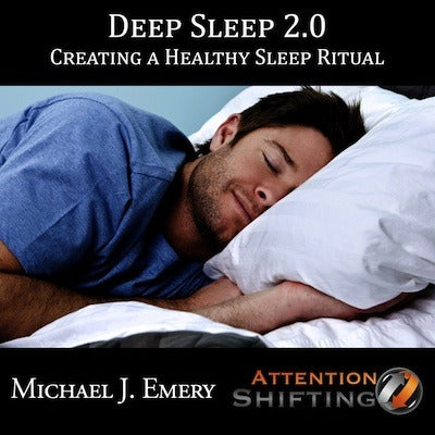 Deep Sleep 2.0 - Creating a Healthy Sleep Ritual