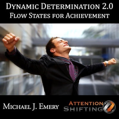 Hypnotic Dynamic Determination 2.0 - Flow States for Achievement
