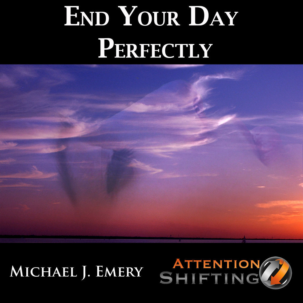 End Your Day Perfectly - Guided Imagery mp3 and Self-Hypnosis Downloads