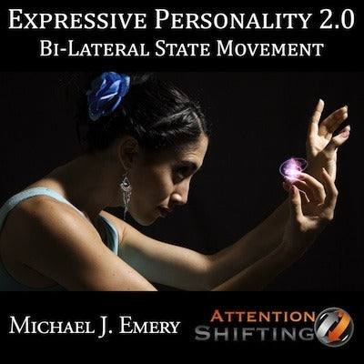Expressive Personality 2.0 - Bi-lateral State Movement Self Hypnosis