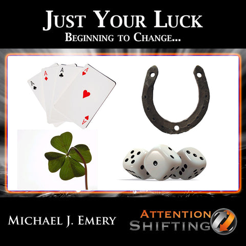 Just Your Luck Beginning to Change - NLP mp3 and Hypnosis mp3