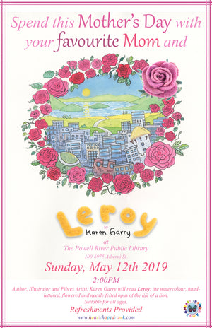 Spend Mother's Day With Leroy In Powell River, BC!