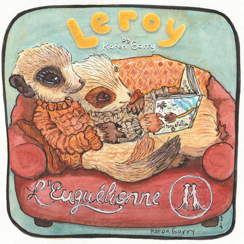 Get Leroy by Karen Garry at L'Euguelionne Book Store in Montreal!