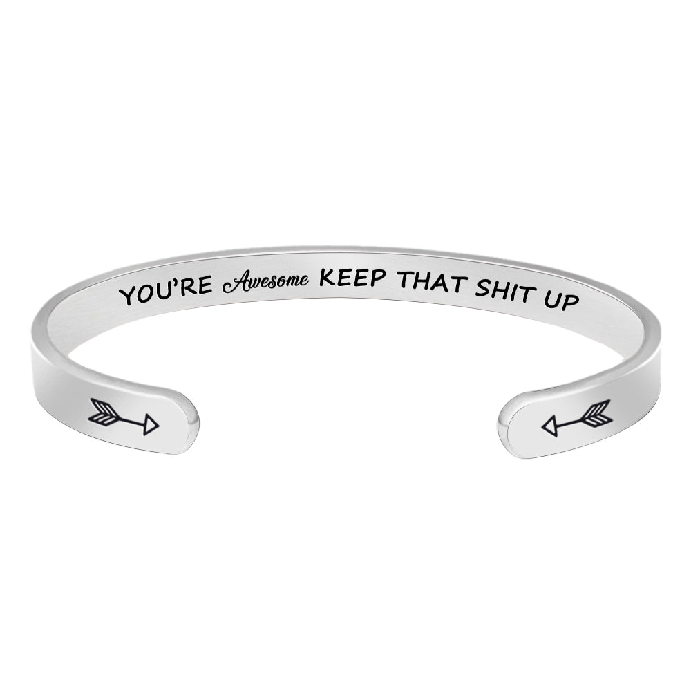 Gifts for women,men - You are awesome keep that shit up