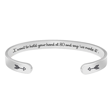 Inspirational Bracelets for Women - I Want to Hold Your Hand at 80 and say we Made it
