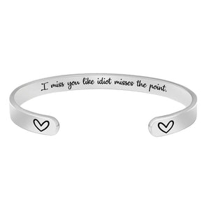 Jewelry for Women - I Miss You Like Idiot Misses The Point.