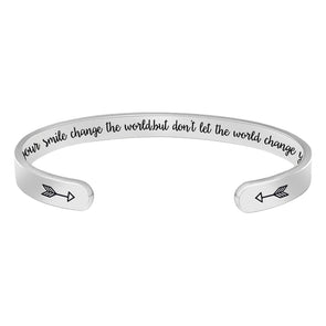 Bracelets for women - Let your smile change the world,but don't let the world change your smile.