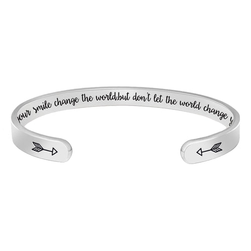 Cuff bracelet - Let your smile change the world,but don't let the world change your smile-Cuff Bracelets-Btysun