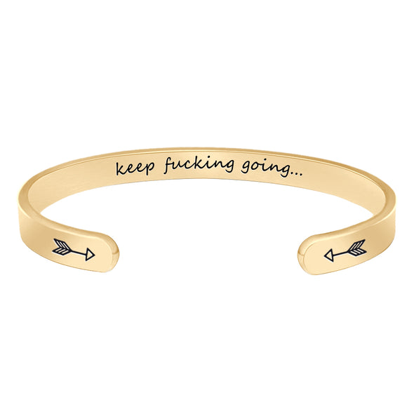 Bracelets for Women,Men - Keep fucking going