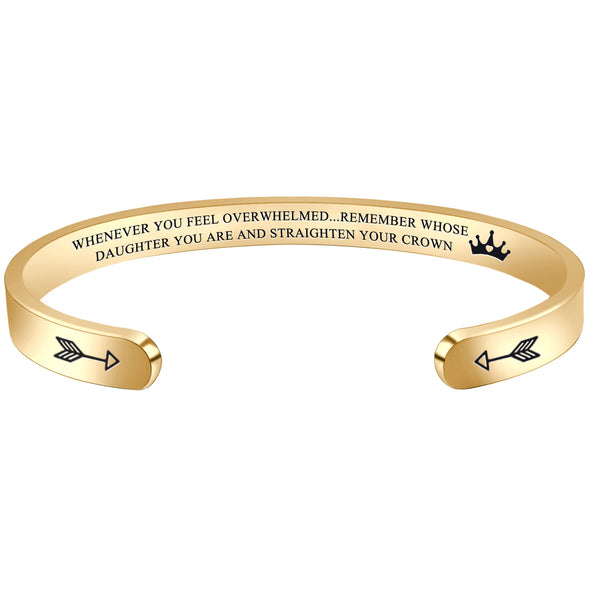 Bracelets for Women - Whenever you feel overwhelmed...remember whose daughter you are and straighten your crown