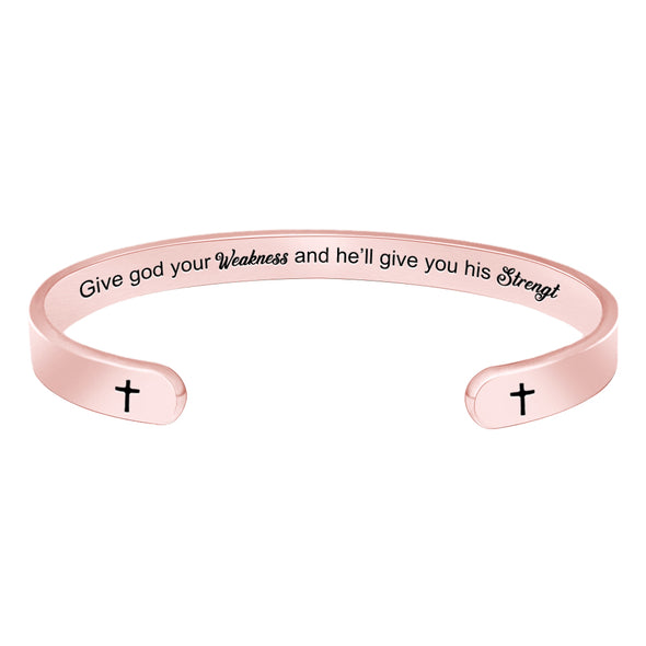 Religious Bracelets for Women - Give god Your Weakness and He'll give You his Strength