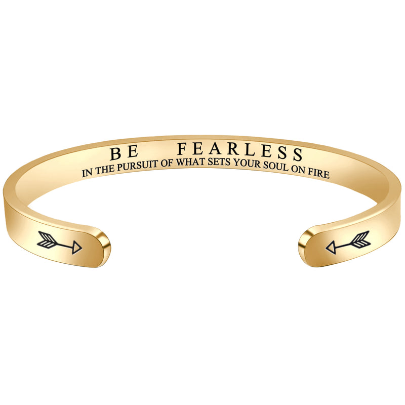 Men bracelet - Be Fearless In The Pursuit Of What Sets Your Soul On Fire