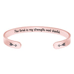 Cuff bracelet for women - The Lord is My Strength and Shield