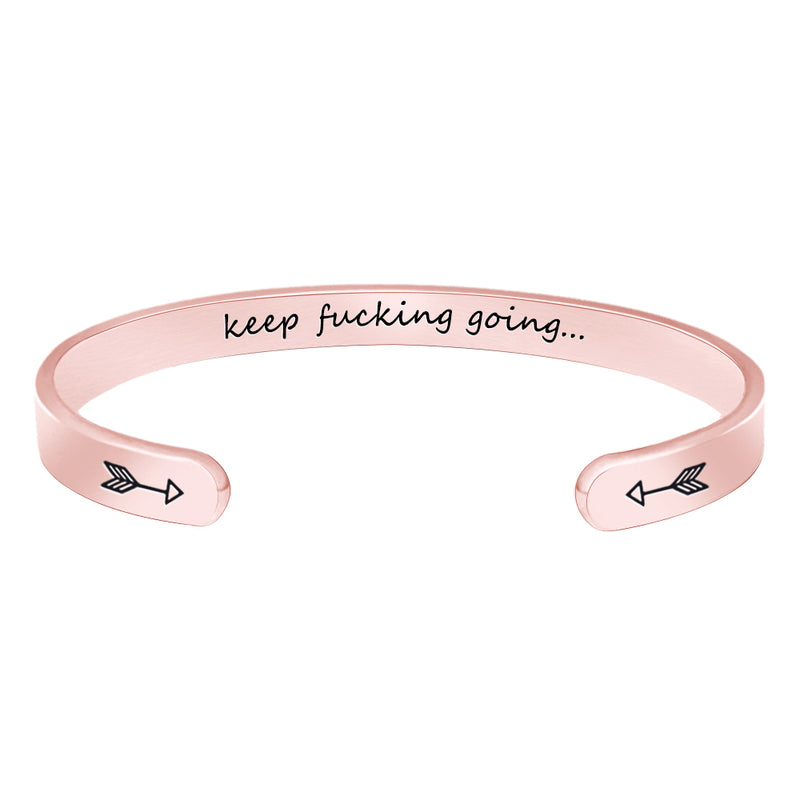 Womens cuff bracelets - Keep fucking going - Rose gold
