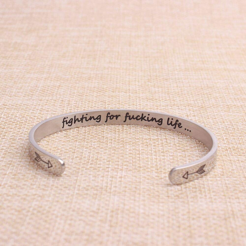 Inspirational bracelet - Fighting for fucking life-Cuff Bracelets-Btysun