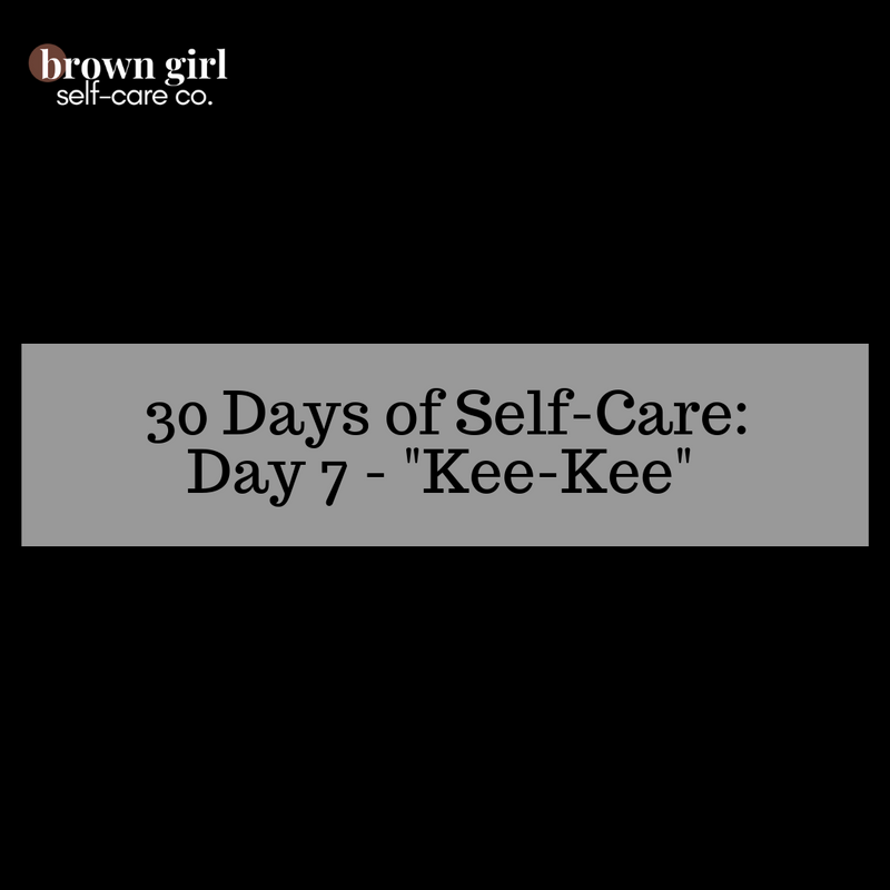 30 Days of Self-Care: Day 7 - Have a Good
