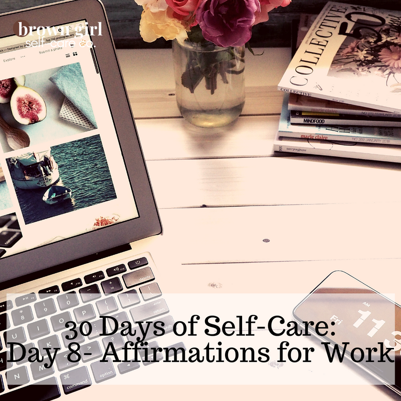 30 Days of Self-Care: Day 8 - Write Out 3 Affirmations