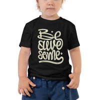 BE AWESOME - TODDLER S/S TEE
