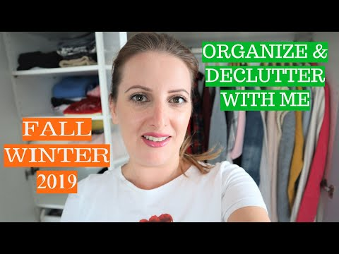 WARDROBE ORGANIZATION AND DECLUTTER !!! GETTING READY FOR FALL/WINTER 2019