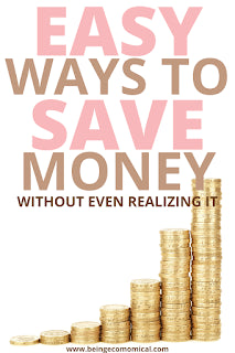 Easy And Simple Ways To Save Money