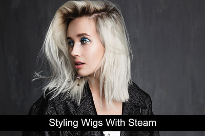 Styling Wigs With Steam