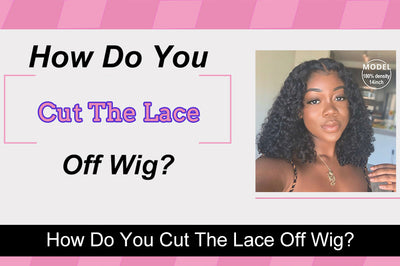 How Do You Cut The Lace Off Wig?