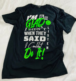 I'm So Glad Tee w FREE MASK - Black/Neon Green
